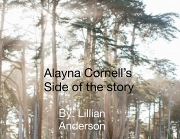 Alayna Cornell's Side of the story