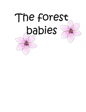 The forest babies