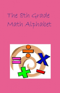 The 8th Grade Math Alphabet