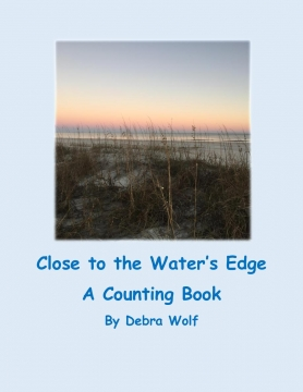 Close to the Water's Edge