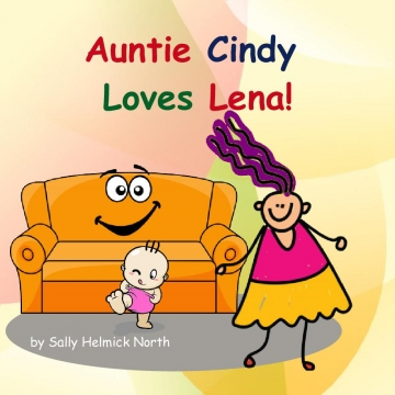 Auntie Cindy Loves Lena!