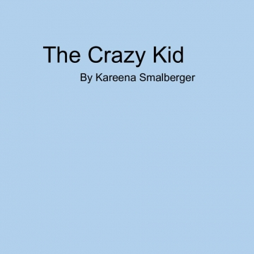 The Crazy Kid