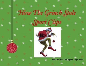 How The Grinch Stole Sport Clips