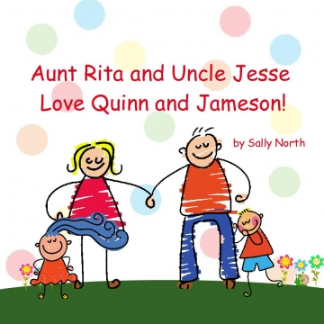 Aunt Rita and Uncle Jesse Love Quinn and Jameson!