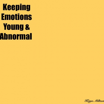 Keeping Emotions Young and Abnormal