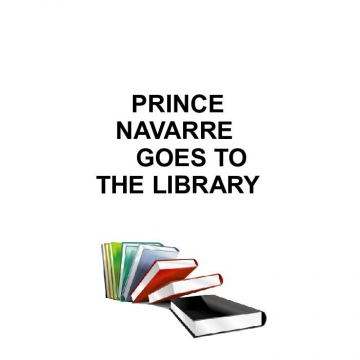 Prince Navarre goes to the library