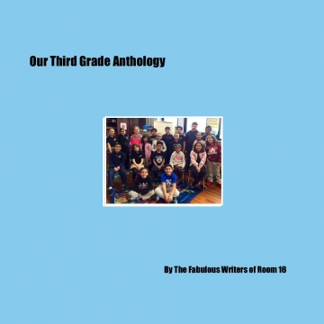 Our Third Grade Anthology