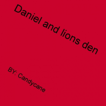 Dainel and lions den