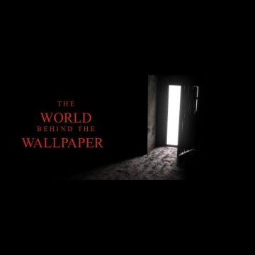 The World Behind The Wallpaper