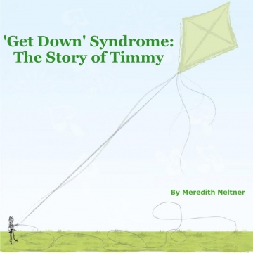 'Get Down' Syndrome:  The Story of Timmy