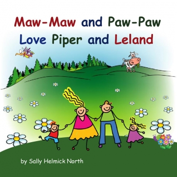 Maw-Maw and Paw-Paw Love Piper and Leland!