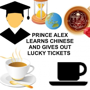 Prince Alex  learns Chinese and gives out lucky tickets