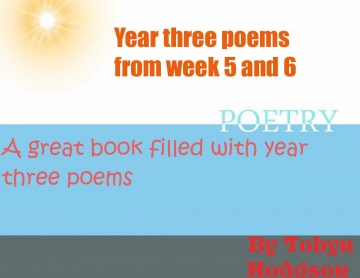 My poems from week five and 6