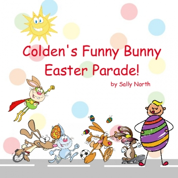 Colden's Funny Bunny Easter Parade