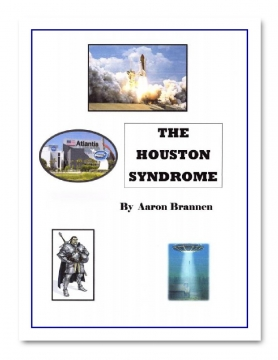 THE HOUSTON SYNDROME