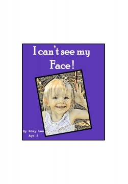 "I CAN""T SEE MY FACE"