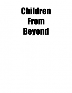 Children From Beyond