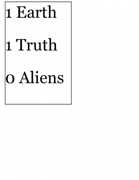 1 Earth 1 Truth 0 aliens