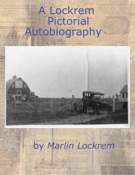 A Pictorial Autobiography of Marlin Lockrem