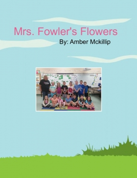 Mrs. Fowler's Flowers