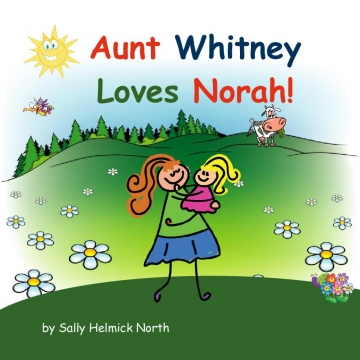 Aunt Whitney Loves Norah!