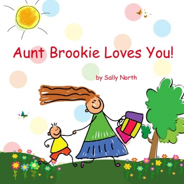 Aunt Brookie Loves You