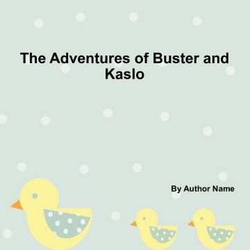 The Adventures of Buster and Kaslo