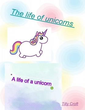 A life of a unicorn