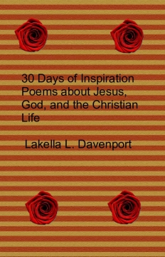 30 Days of Inspiration Poems about Jesus, God, and the Christian Life
