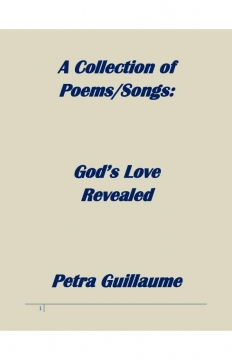 A Collection of Poems/Songs: God's Love Revealed