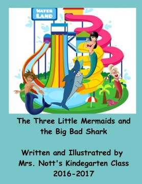The Three Little Mermaids and the Big Bad Shark