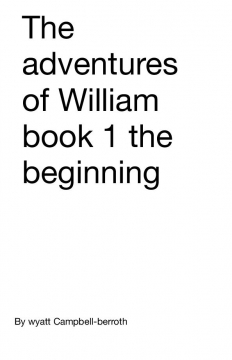 The adventures of William book 1