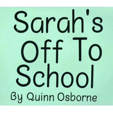 Sarah's Off to School
