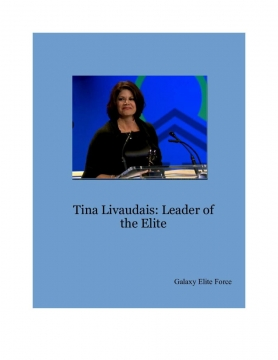 Tina Livaudais: Leader of the Galaxy Elite Force