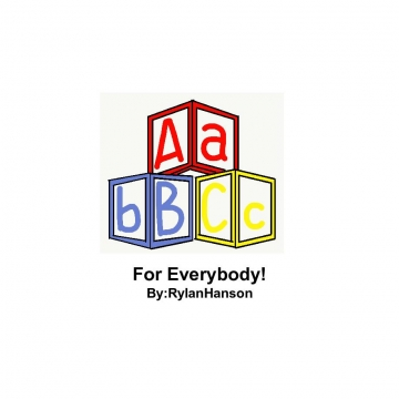 ABC's for everybody!