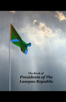 The Book of President of The Lasepae Republic