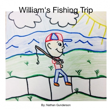 William's Fishing Trip