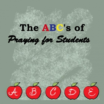 ABC's of Praying for Students