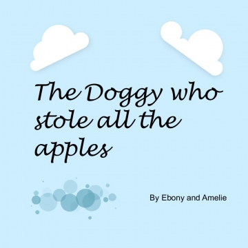 The Doggy who stole all the apples