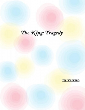 The king: Tragedy
