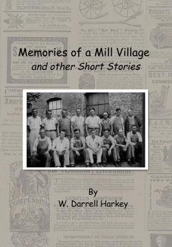 Memories of a Mill Village and other Short Stories