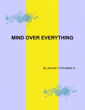 MIND OVER EVERYTHING