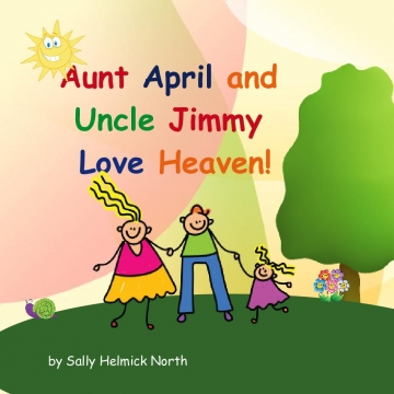 Aunt April and Uncle Jimmy Love Heaven!