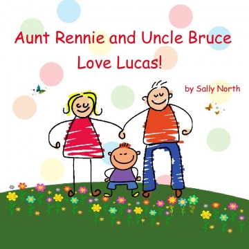 Aunt Rennie and Uncle Bruce Love Lucas!