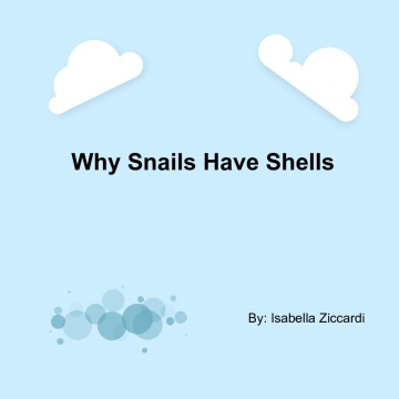 Why Snails Have Shells