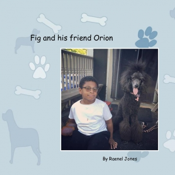 Fig and his friend Orion