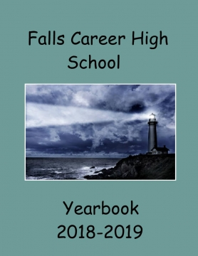 Falls Career High School Yearbook 2018-2019