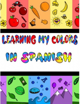 Learning My Colors In Spanish