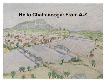 Hello Chattanooga: From A-Z