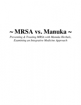 MRSA vs. Manuka: Preventing & Treating MRSA with Manuka Herbals